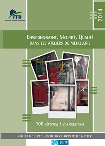 9782359171204: Environnement Securite Qualite Dans les Ateliers de Metallerie