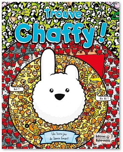 TROUVE CHAFFY!: FRAISSE, FREDERIQUE