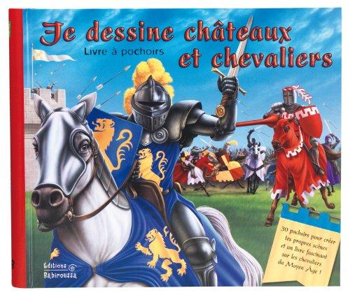 9782359190274: Je Dessine Chateaux et Chevaliers