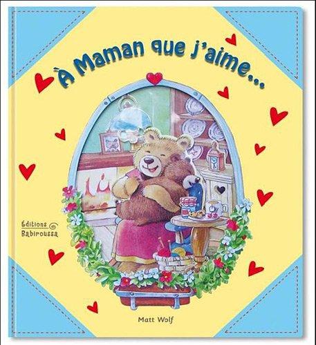 9782359190403: A Maman que j'aime...