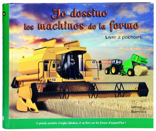 9782359190519: je dessine les machines de la ferme