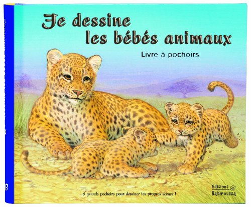 9782359190649: Je dessine les b�b�s animaux