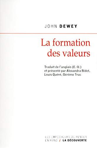 9782359250442: La formation des valeurs (La découverte)