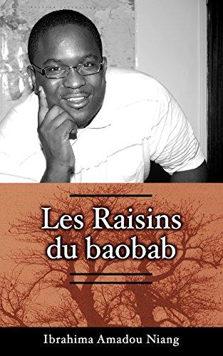 9782359260076: Les raisins du baobab