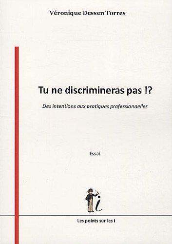 9782359300277: Tu ne discrimineras pas !? (French Edition)