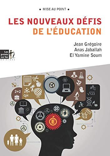 NOUVEAUX DEFITS DE L EDUCATION -LES-: GREGOIRE JABALLAH SO