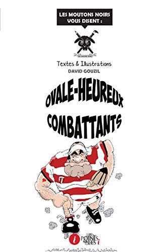 9782359301168: Ovale-Heureux Combattants