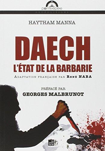 Daech L'Etat de la barbarie: Manna Haytham
