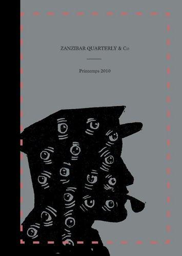 9782359310337: Zanzibar Quarterly n°1 (French Edition)