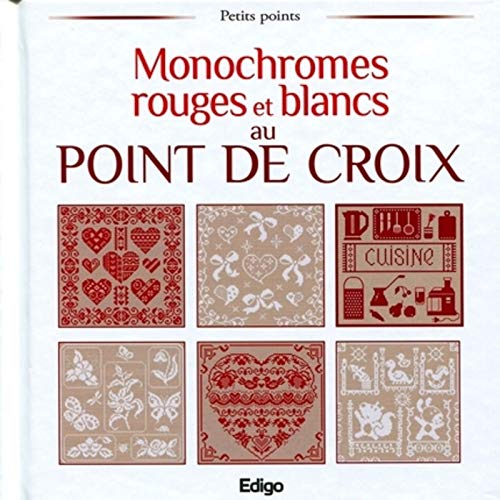 9782359331141: Monochromes rouges et blancs au point de croix