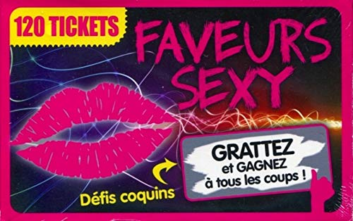 9782359331325: Faveurs sexy: 120 tickets. D�fis coquins � gratter