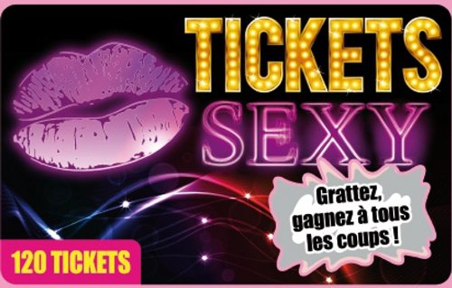 9782359331332: tickets sexy ; 120 tickes à gratter
