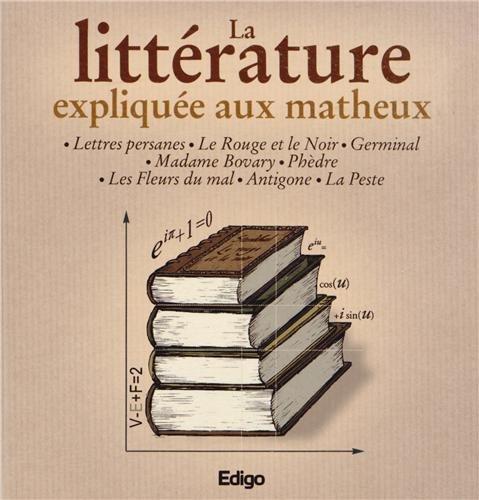 9782359331875: La littérature expliquée aux matheux