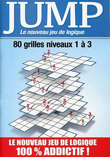 9782359332131: jump ; le nouveau jeu de logique ; 80 grilles de niveaux 1 à 3