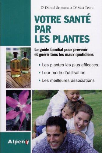 9782359340105: Votre sante par les plantes (French Edition)