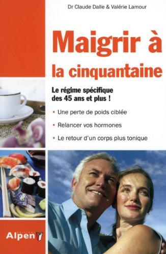 9782359341850: Maigrir à la cinquantaine (French Edition)