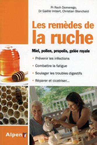 9782359342239: Les remèdes de la ruche