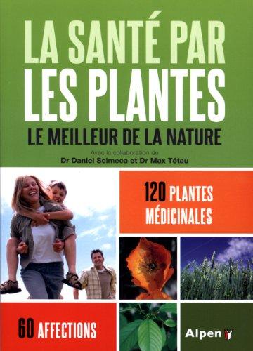 9782359342635: La santé par les plantes