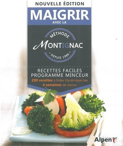 9782359343335: Recettes faciles pour perdre du poids : 200 recettes à index glycémique bas 4 semaines de menus
