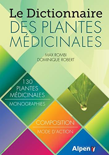 9782359343373: Le Dictionnaire des plantes m�dicinales