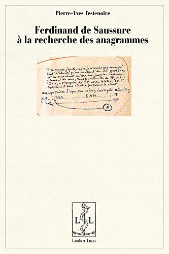 9782359350487: Ferdinand de Saussure à la recherche des anagrammes