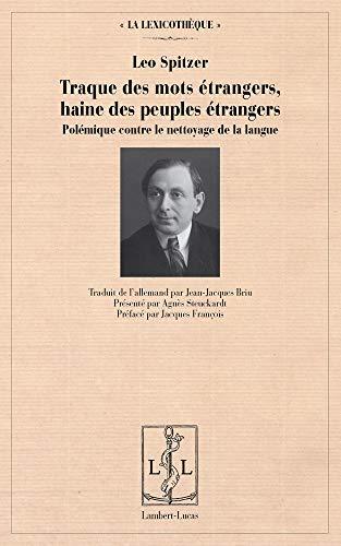 9782359350579: Traque des mots étrangers, haine des peuples étrangers : Polémique contre le nettoyage de la langue