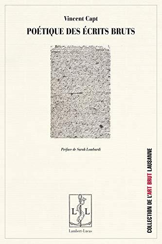 9782359350784: Poétique des écrits bruts : De l'aliéné vers l'autre de la langue
