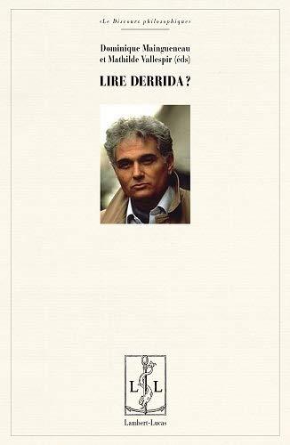 9782359351279: Lire Derrida ? : Autour d'Eperons : les styles de Nietzsche