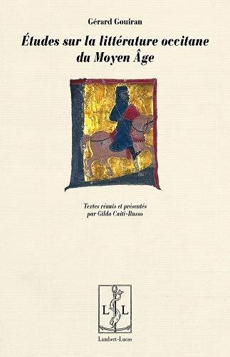 9782359351682: Études Sur la Litterature Occitane du Moyen Age