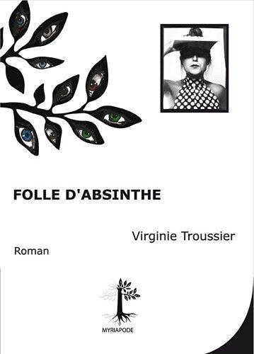 9782359450118: Folle d'absinthe