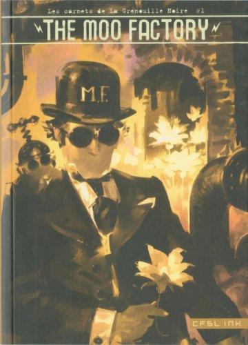 9782359470031: Les Carnets de la Grenouille Noire vol.1 : The Moo Factory