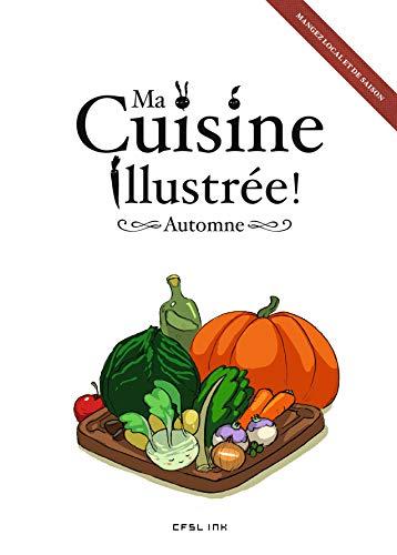 9782359470222: Ma cuisine illustrée automne