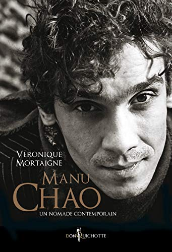 Manu Chao, un nomade contemporain (French Edition): n/a