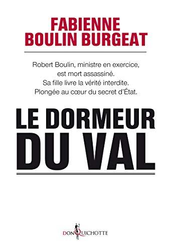 Dormeur du val (Le): Boulin Burgeat, Fabienne