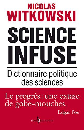 Science infuse (French Edition): Witkowski Nicolas