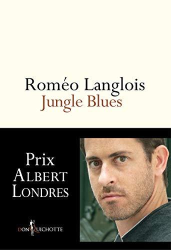 Jungle Blues: Langlois, Roméo