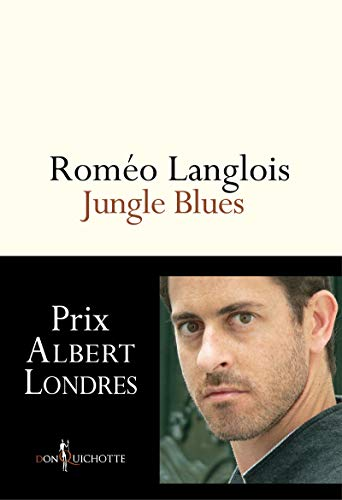 Jungle Blues: Langlois, Rom�o