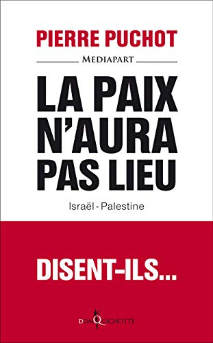 9782359494181: La paix n'aura pas lieu : Israël-Palestine