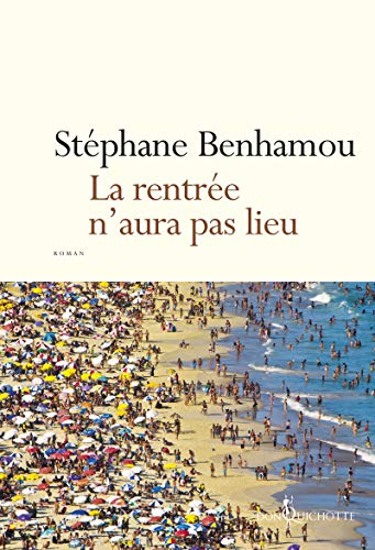 RENTREE N AURA PAS LIEU -LA-: BENHAMOU STEPHANE