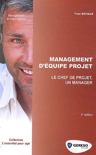 9782359530827: management d'équipe projet ; le chef de projet, un manager
