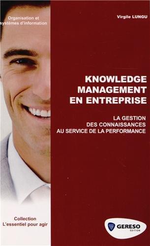9782359531299: Knowledge Management en entreprise : La gestion des connaissances au service de la performance