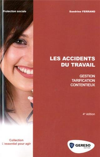9782359531329: Les accidents du travail (4e édition)