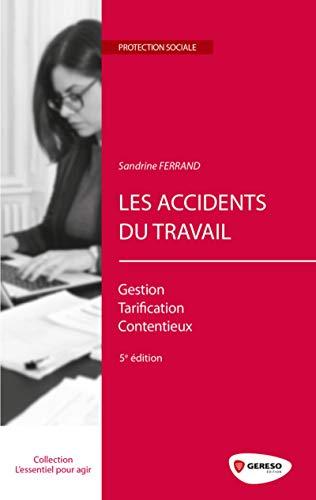 9782359532821: Les accidents du travail