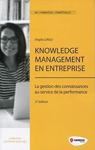 9782359533002: Knowledge management en entreprise : La gestion des connaissances au service de la performance