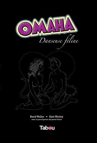 9782359540017: Omaha, danseuse féline, Tome 1 :
