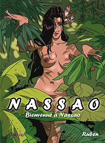 9782359540253: Nassao, Tome 1 : Bienvenue à Nassao