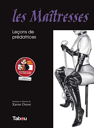 Les Maîtresses, Tome 1 : Leçons de: Xavier Duvet