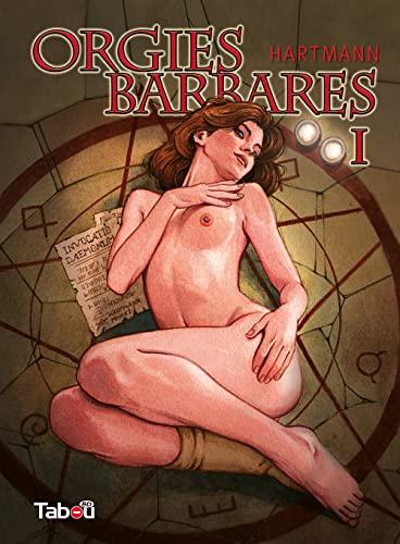 9782359540628: Orgies barbares 1