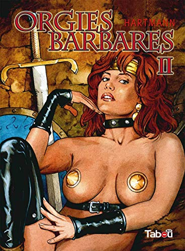 9782359540741: Orgies barbares, Tome 2 :