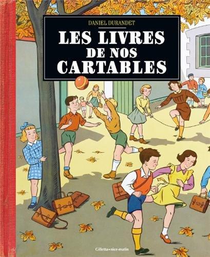 9782359560343: LIVRES DE NOS CARTABLES